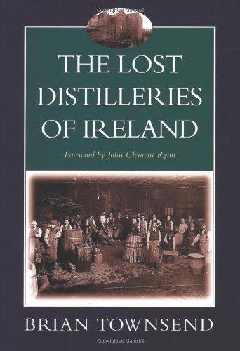 9781897784365: The Lost Distilleries of Ireland