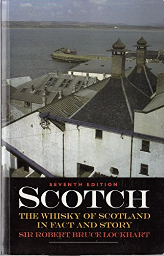 9781897784372: Scotch: Whisky of Scotland in Fact and Story