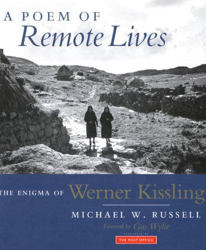 9781897784785: A Poem of Remote Lives: Images of Eriskay, 1934 - Enigma of Werner Kissling, 1895-1988