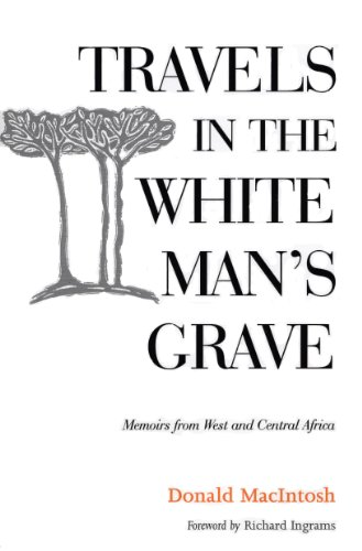 9781897784839: Travels in the White Man's Grave