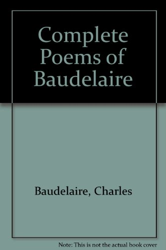 9781897796009: Complete Poems of Baudelaire