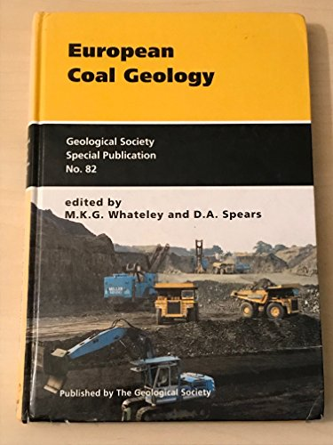 9781897799192: EUROPEAN COAL GEOLOGY (GEOLOGICAL SOCIETY SPECIAL PUBLICATION)