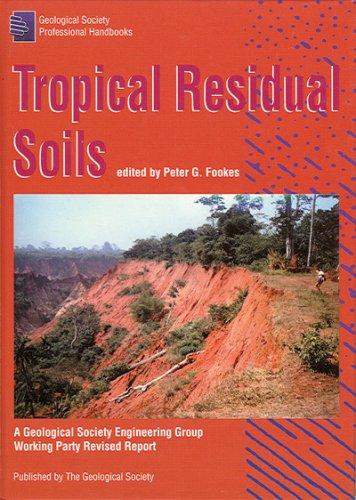 Tropical Residual Soils (Professional Handbook Series): P. Fookes