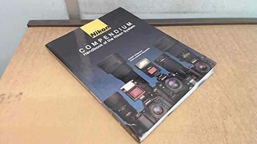 9781897802021: Nikon Compendium: Handbook of the Nikon System