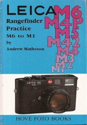 9781897802083: Leica M6 to M1: Rangefinder Practice