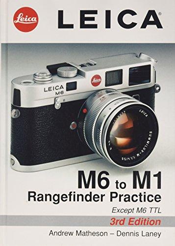 9781897802151: Leica M6 to M1: Rangefinder Practice