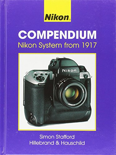 9781897802168: Nikon Compendium: Nikon Systems from 1917