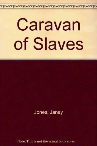 9781897809204: Caravan of Slaves