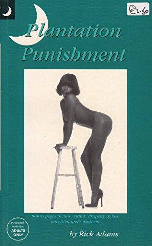 Plantation Punishment: Adams, Rick