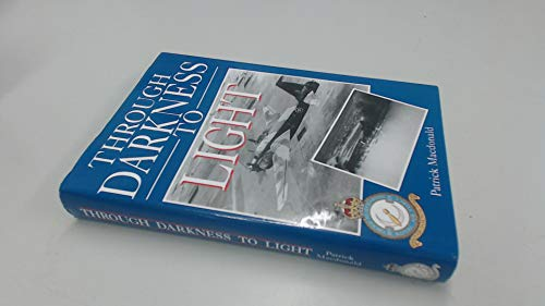 Through Darkness to Light: Macdonald, Patrick