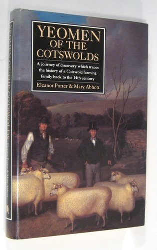 9781897817483: Yeomen of the Cotswolds: A Journey of Discovery Which Traces the History of a Cotswold Farming Family Back to the 14th Century