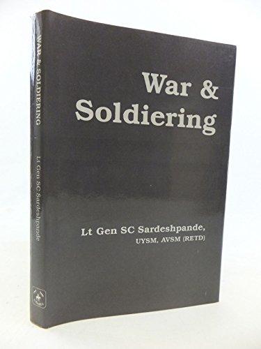 War & Soldiering: S.C. Sardeshpande