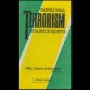 Transnational Terrorism: The Danger In South Asia: Maj Gen Afsir