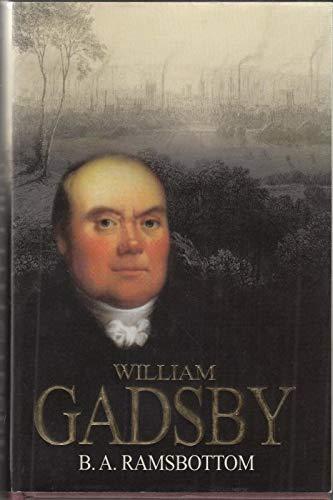 William Gadsby: Ramsbottom, Benjamin A