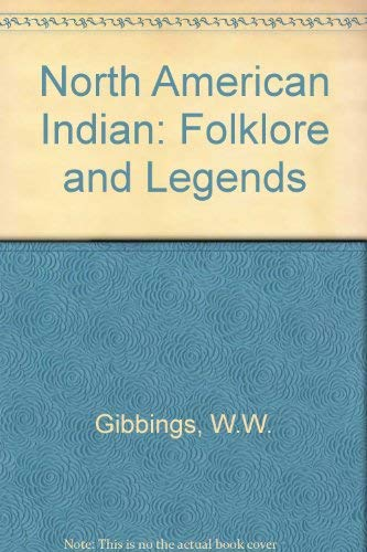 9781897853146: North American Indian: Folklore and Legends