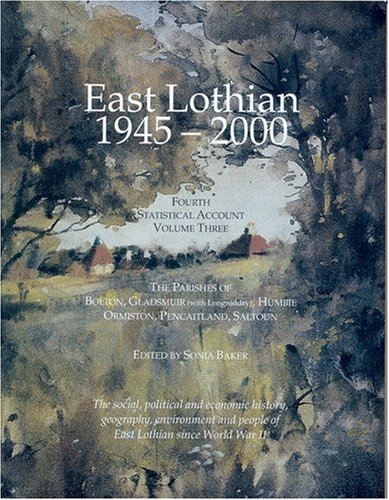 East Lothian 1945-2000: Parishes of Bolton, Gladsmuir: Baker, Sonia