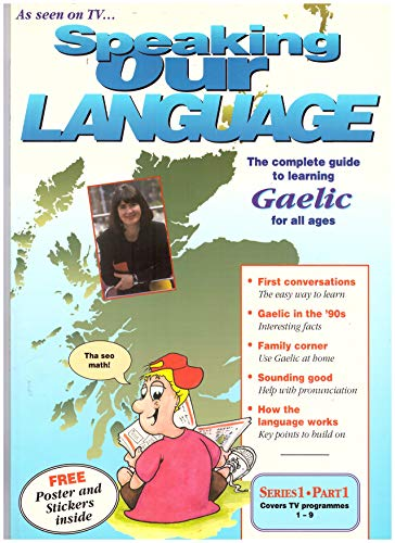 Speaking Our Language: Guide to Learning Gaelic: Cox, Richard