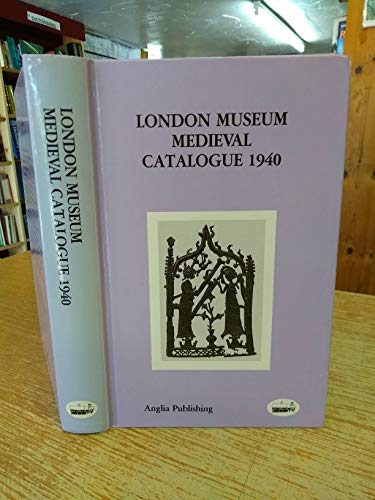 9781897874011: London Museum Medieval Catalogue 1940