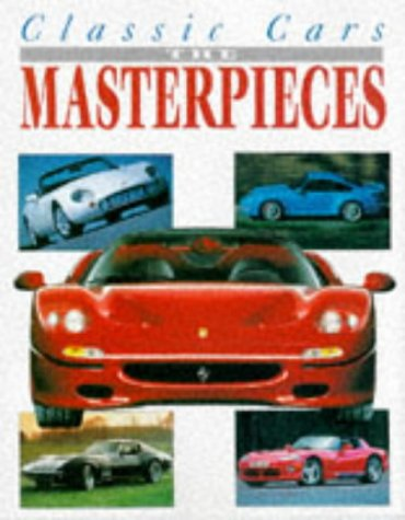 9781897884195: Classic Cars: The Masterpieces