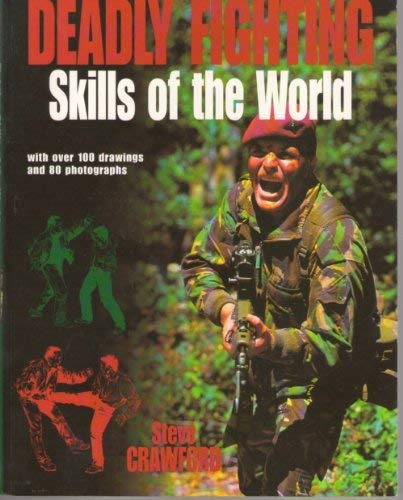9781897884263: Deadly Fighting Skills of the World