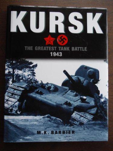 9781897884836: Kursk The Greatest Tank Battle 1943