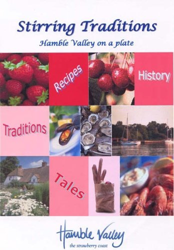 9781897887387: Stirring Traditions: Hamble Valley on a Plate