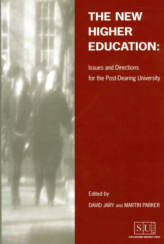 The New Higher Education : issues and directions for the post-Dearing university: Jary, David; ...