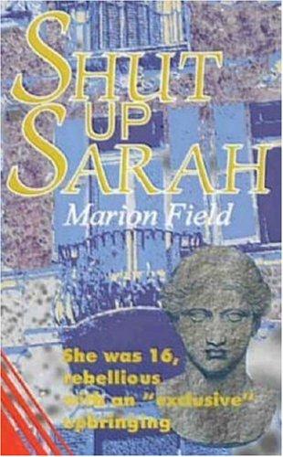 9781897913284: Shut Up Sarah