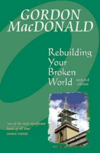 9781897913680: Rebuilding Your Broken World