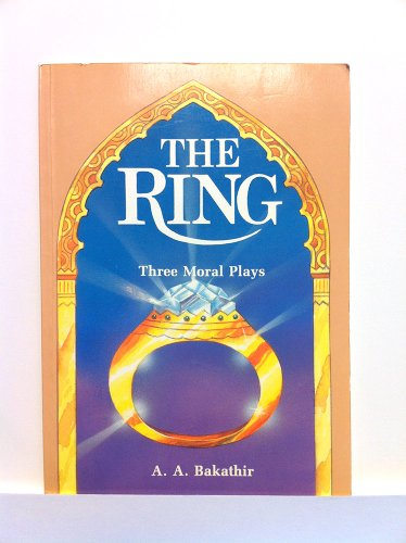 9781897940303: The Ring, The: Three Moral Plays