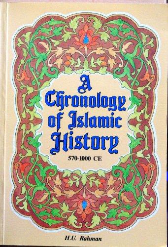 9781897940327: A Chronology of Islamic History, 570-1000 CE