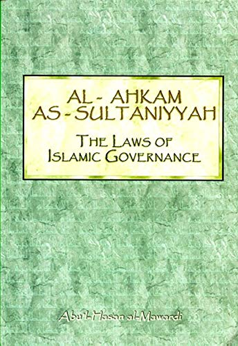 9781897940419: Laws of Islamic Governance: Al-Ahkam As-Sultaniyyah