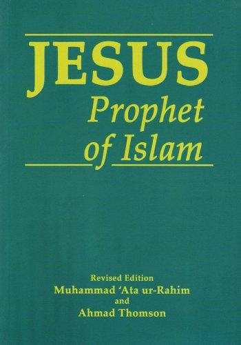 9781897940532: Jesus, Prophet of Islam