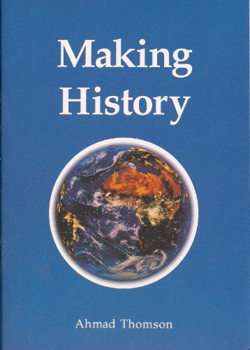 Making History (9781897940600) by Ahmad Thomson