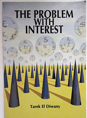 9781897940648: The Problem with Interest