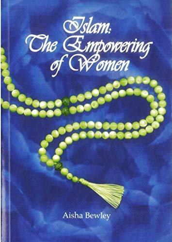 9781897940754: Islam: The Empowering of Women
