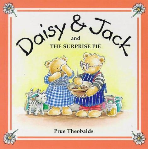 9781897951163: The Surprise Pie (Daisy & Jack)