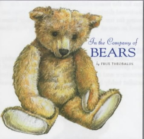 9781897951385: In the Company of Bears