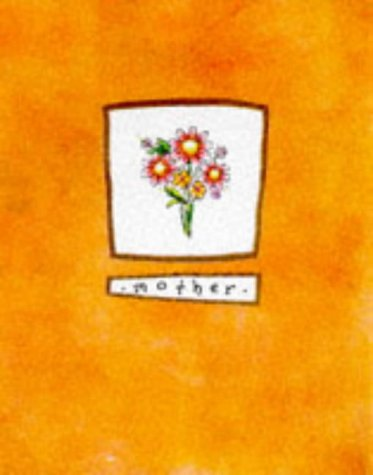 Mother (A Little Book of Picture Poems): Lauren White
