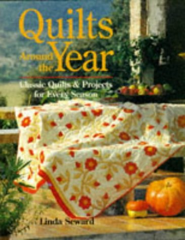 Quilts Around The Year (9781897954096) by Linda Seward