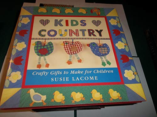 9781897954300: Kids Country: Crafty Gifts to Make for Children