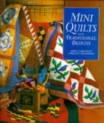 9781897954553: Mini Quilts From Traditional Designs