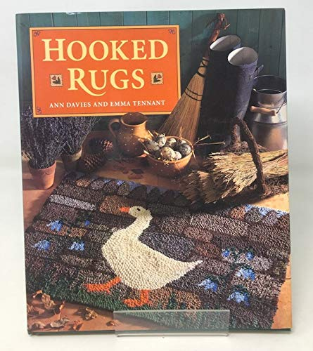 Hooked Rugs: Tennant, Emma, Davies,