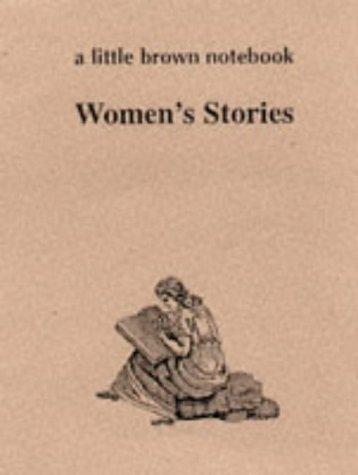 Classic Women's Stories (A Little Brown Notebook: MQ Publications