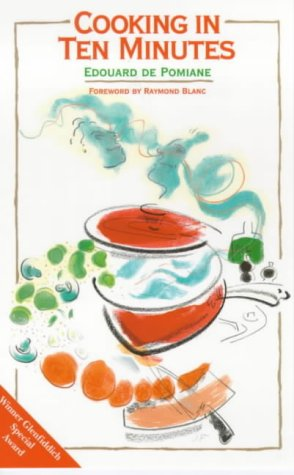 9781897959046: Cooking in Ten Minutes: Or the Adaptation of Cooking to the Rhythm of Our Time