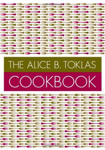 9781897959190: The Alice B. Toklas Cookbook