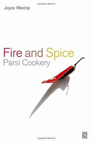 9781897959411: Fire and Spice: Parsi Cooking: Parsi Cookery