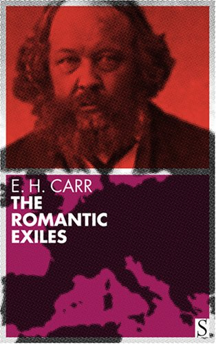 9781897959558: The Romantic Exiles: A Nineteenth Century Portrait Gallery