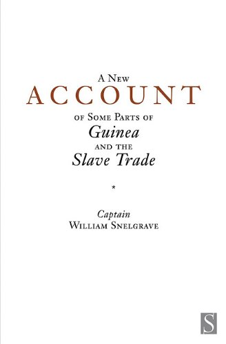 9781897959664: A New Account of Some Parts of Guinea and the Slave Trade (Voices from the Atlantic Slave Trade)