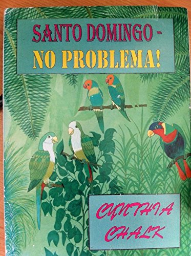 Santo Domingo - No Problema (FINE COPY OF VERY SCARCE FIRST EDITION SIGNED BY THE AUTHOR)